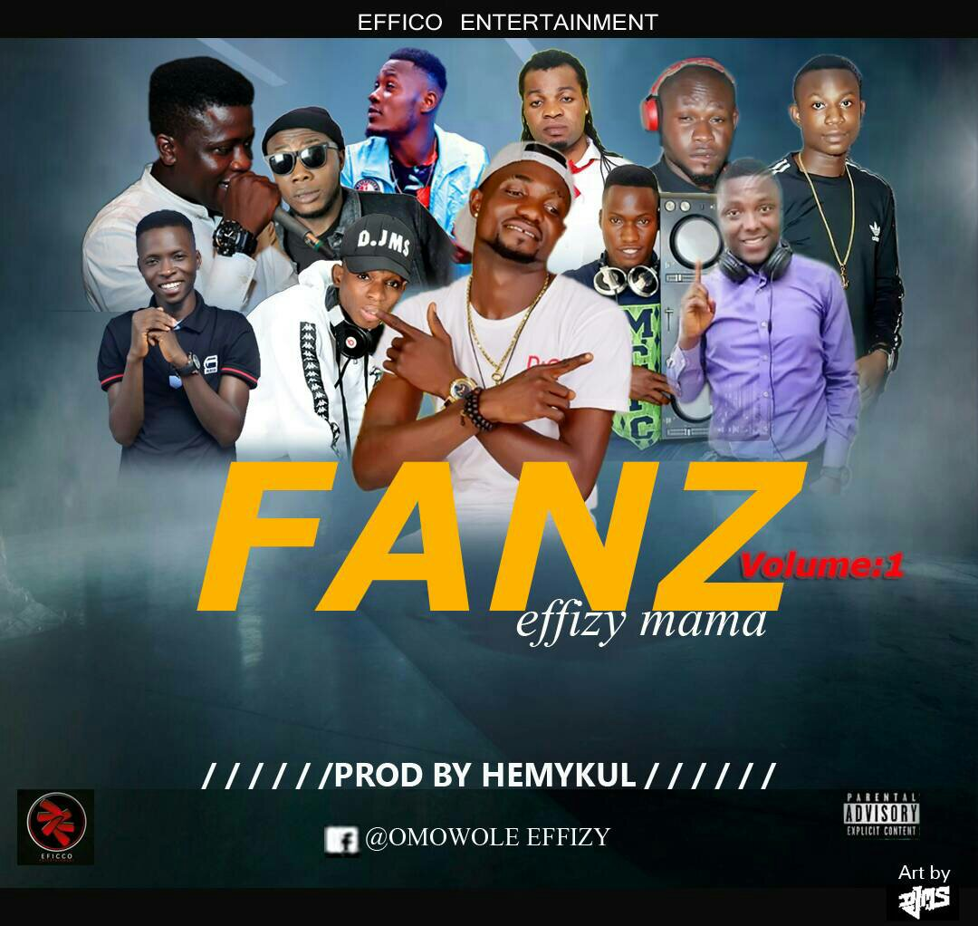MUSIC: Effizy - Fans (Prod. By Hemykul)