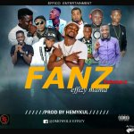 MUSIC: Effizy – Fans (Prod. By Hemykul)