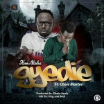 MUSIC: Koo Ntakra ft. Choirmaster – Gyedie (Faith)(Prod. by Qhola Beatz)