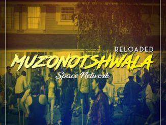 Space Network – Muzonotshwala Reloaded (EP)