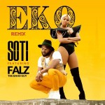 AUDIO + VIDEO: Soti – Eko (Remix) ft. Falz