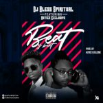 MUSIC: Dj Bless Spiritual – Beat By Beat Ft. Hotice Exclusive