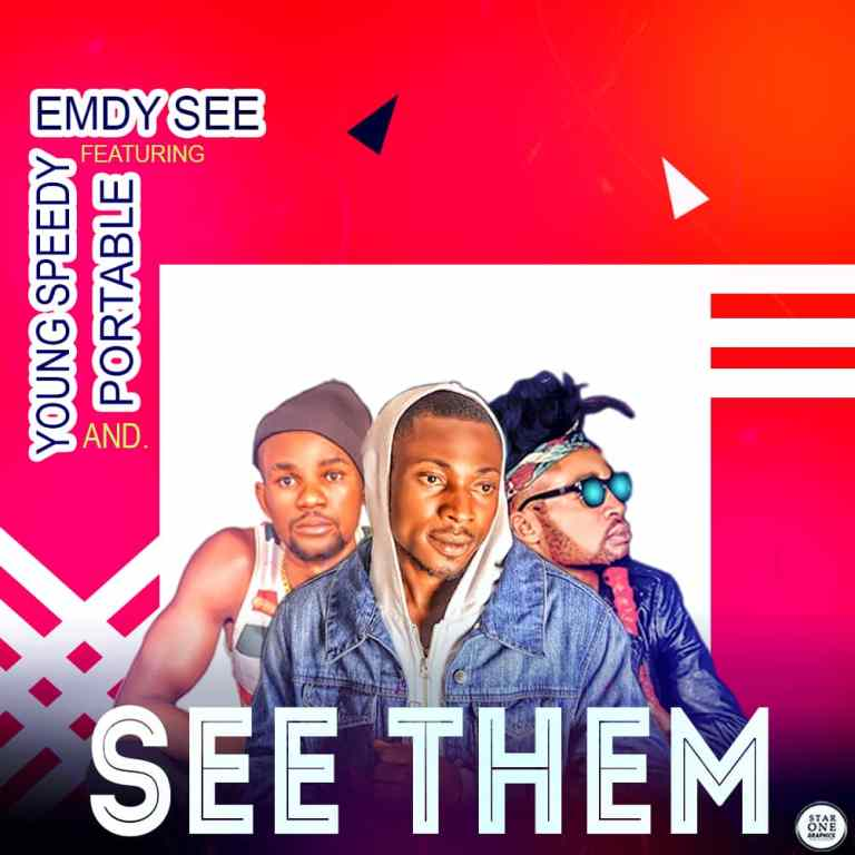 Emdycee – See Them ft. Youngspeedy x Portable