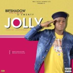 BRTshadow – Jolly Ft Otwenty (prod by Doktafraze)