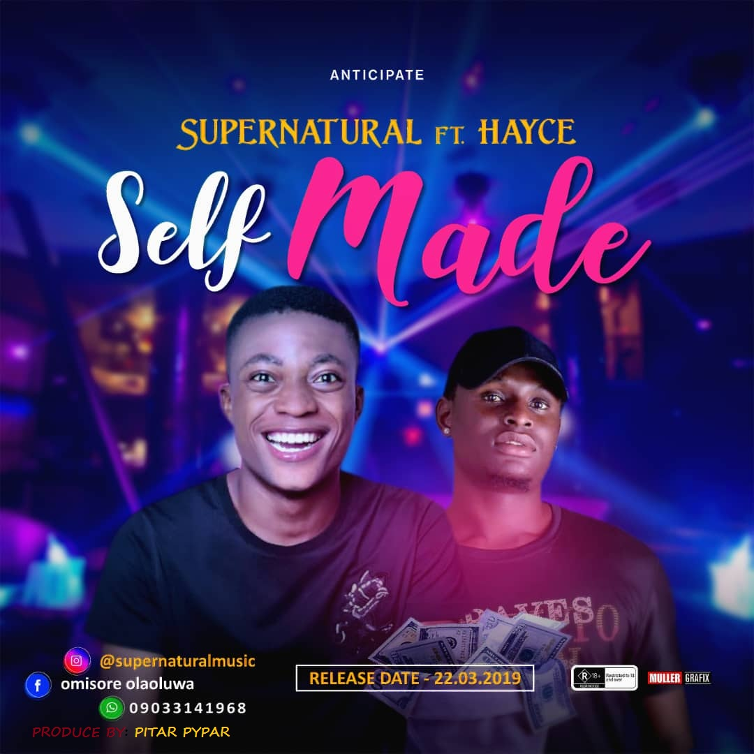 Supernatural - Self Made ft Hayce