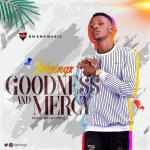 IBKSingx – Goodness And Mercy