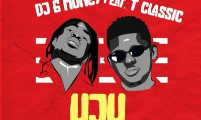 DJ G Money – UJU Ft T Classic (Prod. By BabeOnTheBeat)