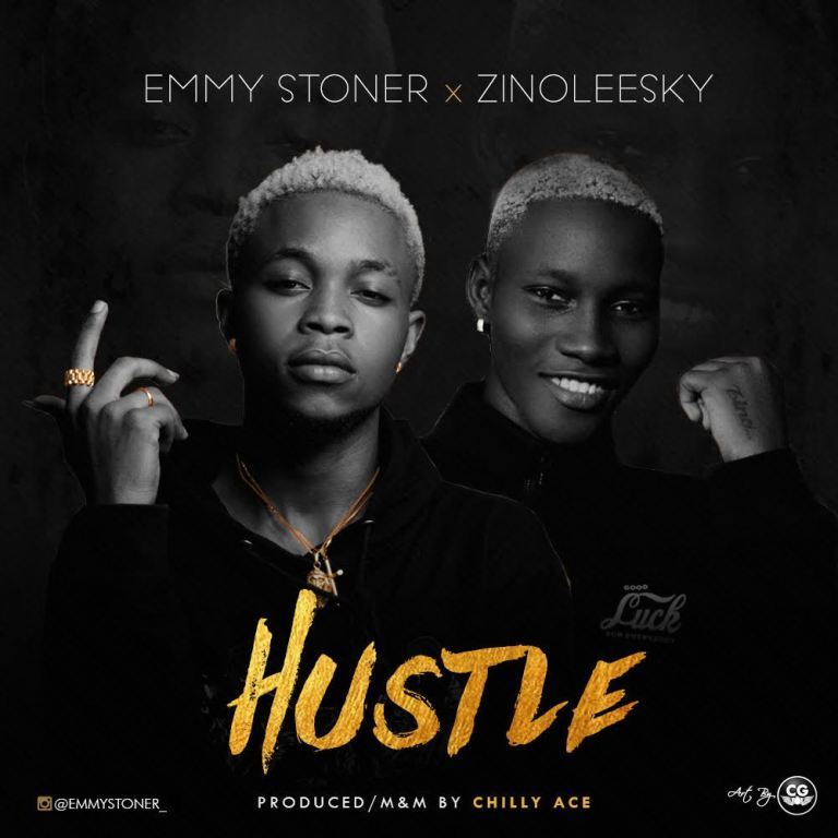 Emmy Stoner ft. Zinoleesky – Hustle (Prod. Chilly Ace)