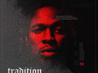 FULL EP: Runtown – Tradition (EP)