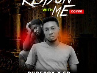 Rudeboy x SD - Reason With Me (Cover) [Prod. By Lordsky x SD]