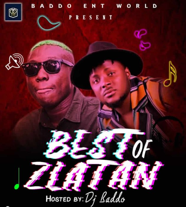 DJ Baddo – Best Of Zlatan Mix