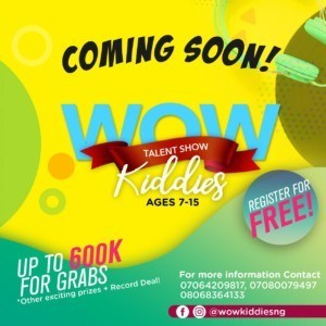 Grindiin Records present the @wowkiddiesng TALENT SHOW