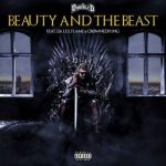 "DJ D Double D – ""Beauty and the Beast"" ft. Flame, Da L.E.S & CrownedYung"