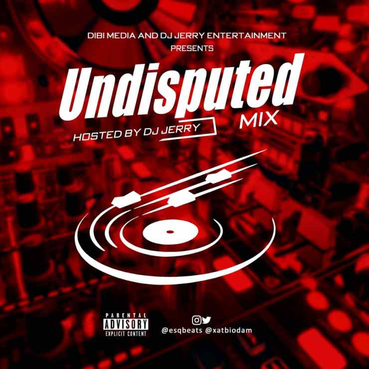 Dj Jerry - Undisputed Mix