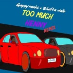 Gappy Ranks – Too Much Henny (Remix) Ft. Shatta Wale