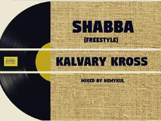 Kalvary Kross - Shabba (Freestyle)