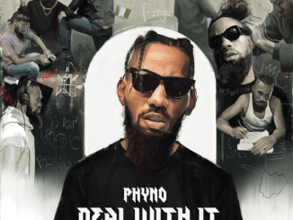 Phyno – All I See Ft. Duncan Mighty