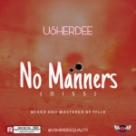 TGT MUSIC Review!! No Manners by Usherdee