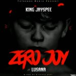 TGtrends X Lusana X King Jayspee – ZERO JOY