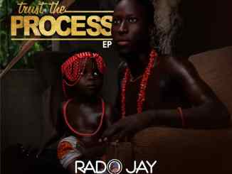 Rado Jay - Trust The Process EP