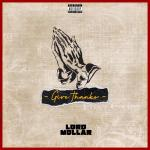 Lord Mollar – Give Thanks