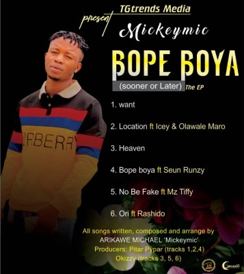 Mickeymic - Bope Boya (Sooner or Later) The EP