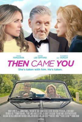 MOVIE: Then Came You (2020)