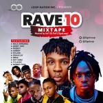 Int'lDJKell – Rave10 Mixtape