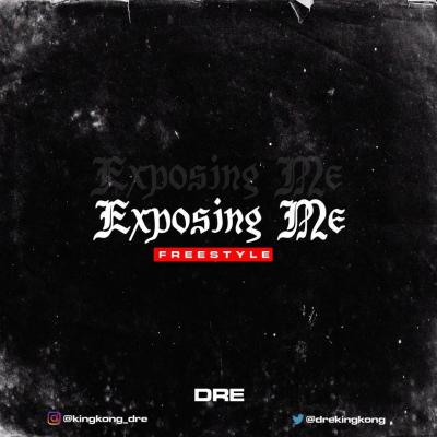 dre-–-exposing-me-freestyle-tgtrends_com_ng