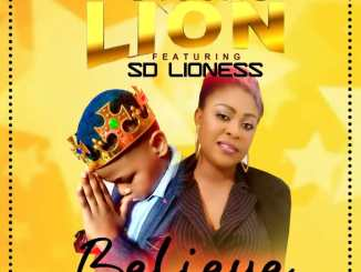 dyoung-lion-–-believe-ft-sd-lioness-tgtrends_com_ng
