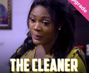 movie-the-cleaner-–-nollywood-movie-tgtrends_com_ng