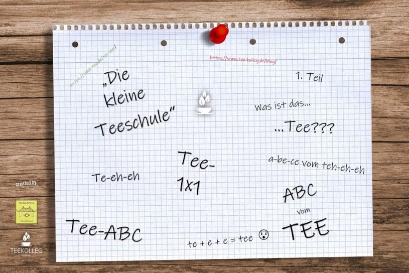 Die kleine Teeschule - Das ABC vom TEE, Lektion1 : Was ist Tee?