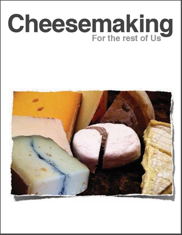Cheesemaking for the Rest of Us