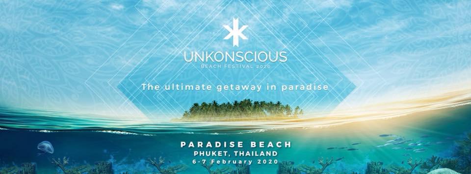 Unkonscious 2020 Phuket , Trance Music, DJ Festival, Thailand