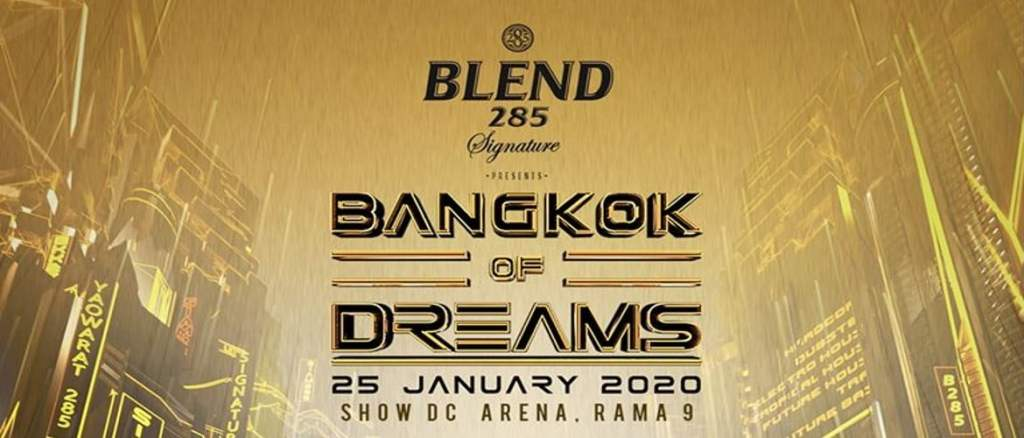 Bangkok of Dreams 2020!