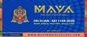 Maya Music Festival Pattaya 2020! @ Maya Space
