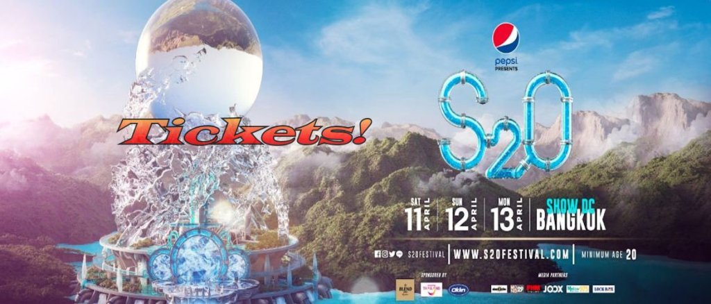 S2O Songkran Music Festival Bangkok 2020 Tickets!