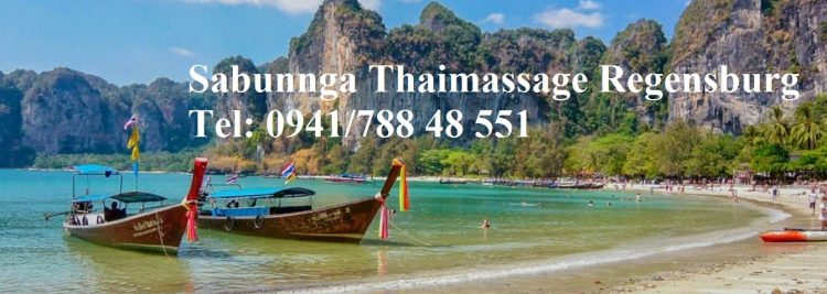 Sabunnga Thaimassage Regensburg Tel: 0941/788 48 551