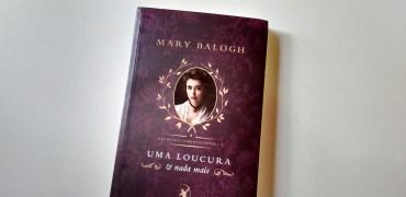 Uma Loucura e Nada Mais de Mary Balogh