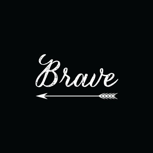 Baby, be brave!