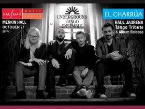 """El Charrua"" Raul Jaurena Tango Tribute @ MERKIN HALL"