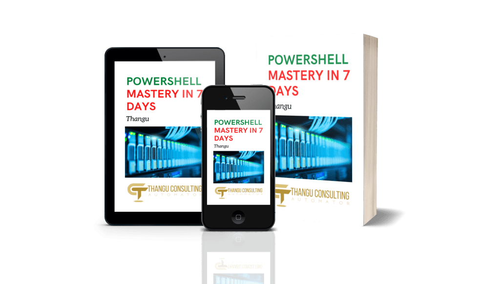 Master PowerShell in 7 Days Thangu Consulting
