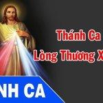 Thánh Ca Về Lòng Chúa Xót Thương Hay Nhất Phần 2