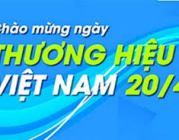 Các hoạt động hưởng ứng Ngày Thương hiệu Việt Nam năm 2020 dự kiến diễn ra từ ngày 15 – 21/4/2020