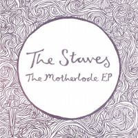 Review: The Staves - The Motherlode