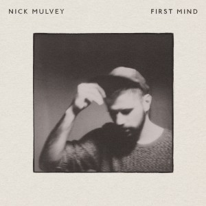 Nick_Mulvey-FIRST_MIND-album-2014-artwork