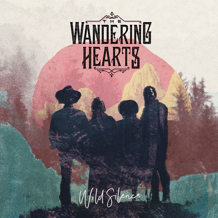 Album Review: The Wandering Hearts – Wild Silence