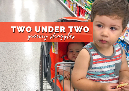 Two Under Two Struggles While Grocery Shopping You Wouldn't Expect