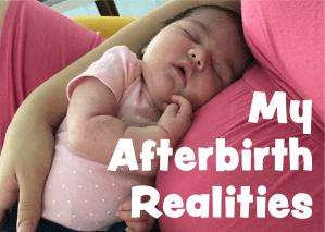 My After Birthing Realities