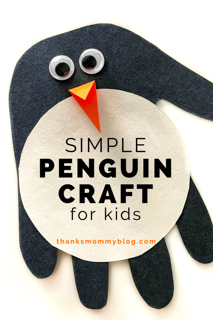 Simple Penguin Craft for Kids and Toddlers – Paper Handprint Activity